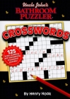 Uncle John's Bathroom Puzzler: Crosswords Cover Image