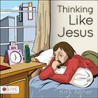 Thinking Like Jesus Cover Image