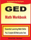 GED Math Workbook: Essential Learning Math Skills Plus Two Complete GED Math Practice Tests Cover Image