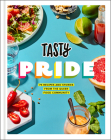 Tasty Pride: 75 Recipes and Stories from the Queer Food Community Cover Image