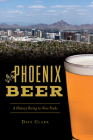 Phoenix Beer: A History Rising to New Peaks Cover Image