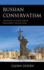 Russian Conservatism: Managing Change Under Permanent Revolution Cover Image