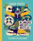Bonkers About Beetles (About Animals) Cover Image