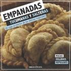 Empanadas Tucumanas Y Salteñas: un viaje al interior de las delicias regionales Cover Image