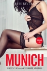 Munich: Explicit and Forbidden Erotic Hot Sexy Stories for Naughty Adult Box Set Collection Cover Image