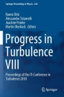 Progress in Turbulence VIII: Proceedings of the Iti Conference in Turbulence 2018 (Springer Proceedings in Physics #226) Cover Image