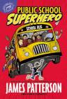 Public School Superhero Cover Image