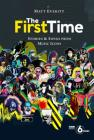 The First Time: Stories & Songs from Music Icons Cover Image