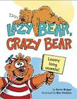 Lazy Bear, Crazy Bear: Loony Long Vowels Cover Image