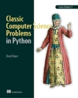 Classic Computer Science Problems in Python Cover Image