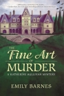 The Fine Art of Murder (Katherine Sullivan Mystery #1) Cover Image
