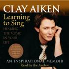 Learning to Sing: Hearing the Music in Your Life Cover Image