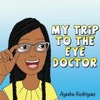 My Trip to the Eye Doctor Cover Image