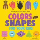 Haitian Creole Children's Book: Colors and Shapes for Your Kids Cover Image