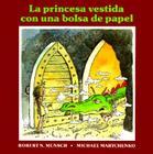 La Princesa Vestida Con Una Bolsa de Paper Cover Image
