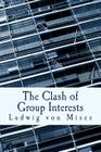 The Clash of Group Interests (Large Print Edition) Cover Image