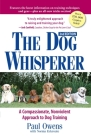 The Dog Whisperer: A Compassionate, Nonviolent Approach to Dog Training Cover Image