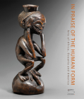 In Praise of the Human Form: Arts of Africa, Oceania and America Cover Image