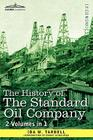 The History of the Standard Oil Company (2 Volumes in 1) Cover Image