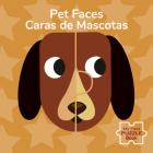 Pet Faces/Caras de Mascotas Cover Image