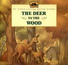 The Deer in the Wood (Little House Picture Book) Cover Image