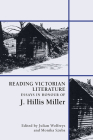 Reading Victorian Literature: Essays in Honour of J. Hillis Miller Cover Image