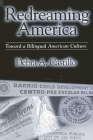 Redreaming America: Toward a Bilingual American Culture Cover Image