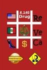 #Drug 140 Cover Image