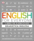 English For Everyone Gramática Inglesa. El libro de ejercicios: Más de 1.000 ejercicios para entender y practicar el inglés Cover Image