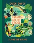 Fanatical About Frogs (About Animals) Cover Image