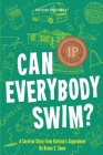 Can Everybody Swim? A Survival Story from Katrina's Superdome Cover Image