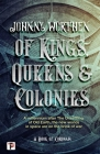 Of Kings, Queens and Colonies (Coronam) Cover Image