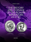 The History and Coinage of the Roman Imperators 49-27 BC Cover Image