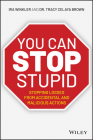 You Can Stop Stupid: Stopping Losses from Accidental and Malicious Actions Cover Image