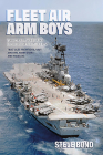 Fleet Air Arm Boys: Volume One: Air Defence Fighter Aircraft Since 1945 Cover Image