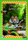 Discover Animals: An Illustrated Book for Children about How Animals Are Born, Live and Die Cover Image