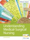 Understanding Medical-Surgical Nursing Cover Image
