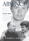 Absence: Life With Jeffrey Smart During His First Years in Europe Cover Image