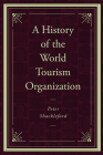 A History of the World Tourism Organization Cover Image