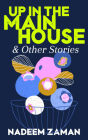 Up in the Main House & Other Stories Cover Image