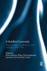 A Buddhist Crossroads: Pioneer Western Buddhists and Asian Networks 1860-1960 Cover Image