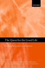 The Quest for the Good Life: Ancient Philosophers on Happiness Cover Image