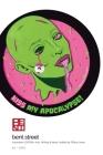 Bent Street 4.2: Kiss My Apocalypse! Cover Image