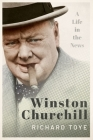 Winston Churchill: A Life in the News Cover Image