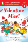Valentine Mice! (Green Light Readers Level 1) Cover Image