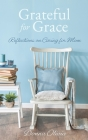 Grateful for Grace: Reflections on Caring for Mom Cover Image