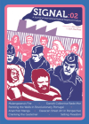 Signal: 02: A Journal of International Political Graphics & Culture Cover Image