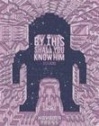 By This Shall You Know Him Cover Image