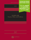 Elder Law: Practice, Policy, and Problems (Aspen Casebook) Cover Image
