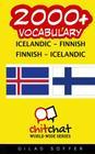 2000+ Icelandic - Finnish Finnish - Icelandic Vocabulary Cover Image